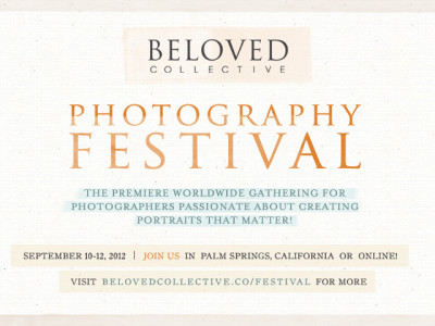 Beloved Collective Photography Festival, Palm Springs, 10-12 September 2012